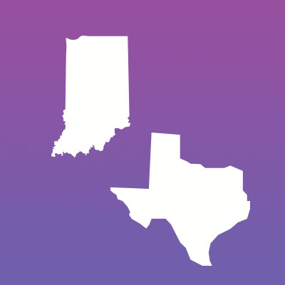 Texas and Indiana