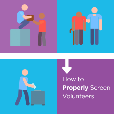 How to Properly Screen Volunteers