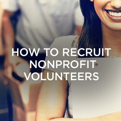 How to Recruit Nonprofit Volunteers